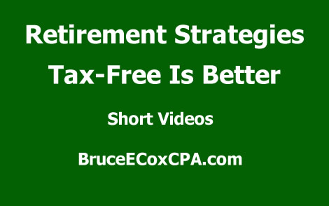 Retirement Strategies - Tax-Free is Better